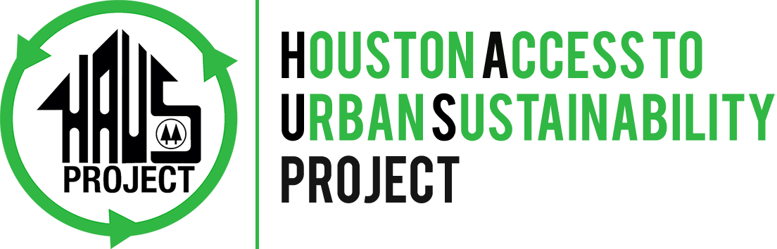 Houston Access to Urban Sustainability Project